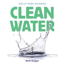 Clean Water (Beth Geiger, Paperback, 9781596435773)