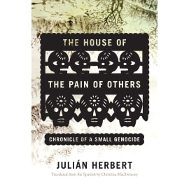 House Of The Pain Of Others, The (Julian Herbert, Paperback, 9781555978372)