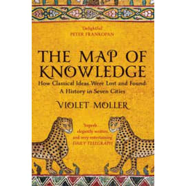 The Map Of Knowledge (Violet Moller, Paperback, 9781509829620)