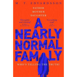 A Nearly Normal Family (M. T. Edvardsson, Paperback, 9781529008142)