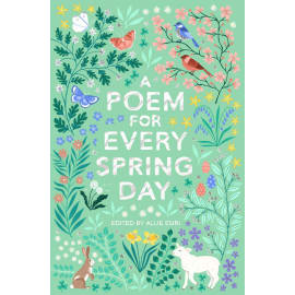A Poem For Every Spring Day (Allie Esiri, Paperback, 9781529045239)