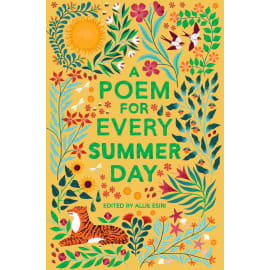 A Poem For Every Summer Day (Allie Esiri, Paperback, 9781529045246)