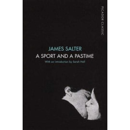 A Sport And A Pastime (Picador Classic) (James Salter, Paperback, 9781509823314)