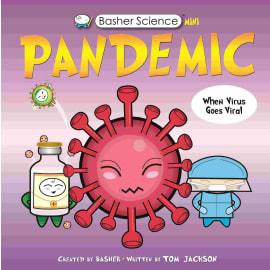 Basher Science Mini: Pandemic (Kingfisher, Paperback, 9780753447116)