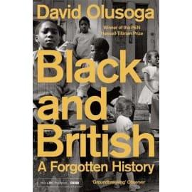 Black And British: A Forgotten History (David Olusoga, Paperback, 9781447299769)