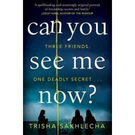 Can You See Me Now? (Trisha Sakhlecha, Paperback, 9781509886340)