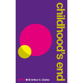 Childhood'S End (Pan 70Th Anniversary) (Arthur C. Clarke, Paperback, 9781509838431)