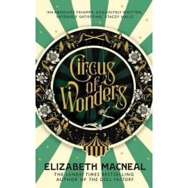 Circus Of Wonders (Hb) (Elizabeth Macneal, Hardback, 9781529002539)