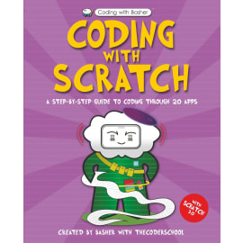 Coding With Scratch (The Coder School, Paperback, 9780753444740)