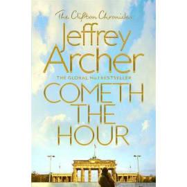 Cometh The Hour (Jeffrey Archer, Paperback, 9781509847549)