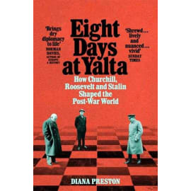 Eight Days At Yalta (Diana Preston, Paperback, 9781509868773)