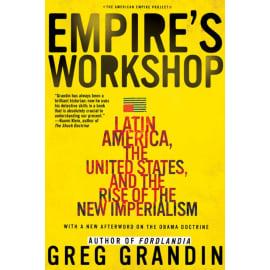 Empire'S Workshop (Greg Grandin, Paperback, 9780805083231)
