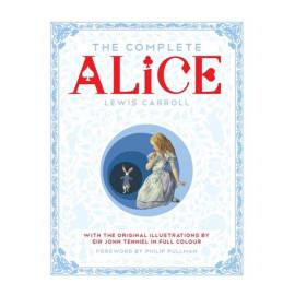 The Complete Alice (Lewis Carroll, Hardback, 9781447275992)