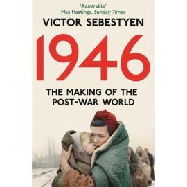 1946: The Making Of The Modern World (Victor Sebestyen, Paperback, 9780330544856)