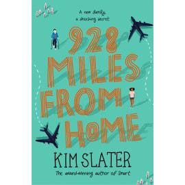 928 Miles From Home (Kim Slater, Paperback, 9781529009224)
