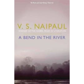 A Bend In The River (V. S. Naipaul, Paperback, 9780330522991)