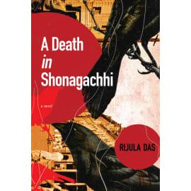 A Death In Shonagachhi (Rijula Das, Hardback, 9789389109870)