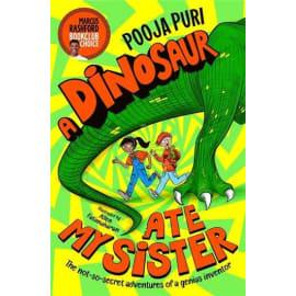 A Dinosaur Ate My Sister (Pooja Puri, Paperback, 9781529070668)