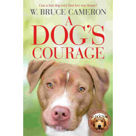 A Dog'S Courage (W. Bruce Cameron, Paperback, 9781529075854)