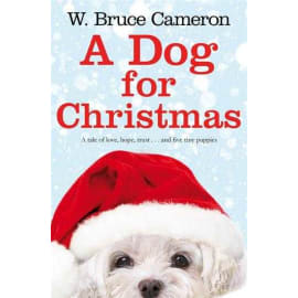A Dog For Christmas (W. Bruce Cameron, Paperback, 9781447263241)