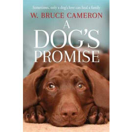 A Dog'S Promise (W. Bruce Cameron, Paperback, 9781529010084)
