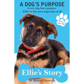A Dog'S Purpose - Ellie'S Story (W. Bruce Cameron, Paperback, 9781509854462)