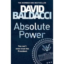 Absolute Power (David Baldacci, Paperback, 9781447287520)