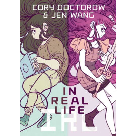 In Real Life (Cory Doctorow, Paperback, 9781596436589)