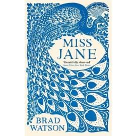 Miss Jane (Brad Watson, Paperback, 9781509834334)