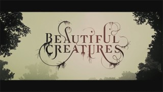 Beautiful Creatures - Main On End