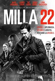 Milla 22 - El Escape