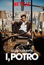 Club de Cuervos presenta- Yo, Potro