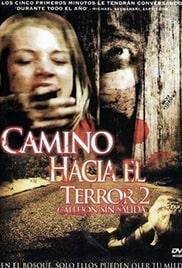 Camino Hacia el Terror 2 : Final Mortal