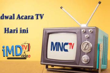 Jadwal Acara MNCTV Hari ini