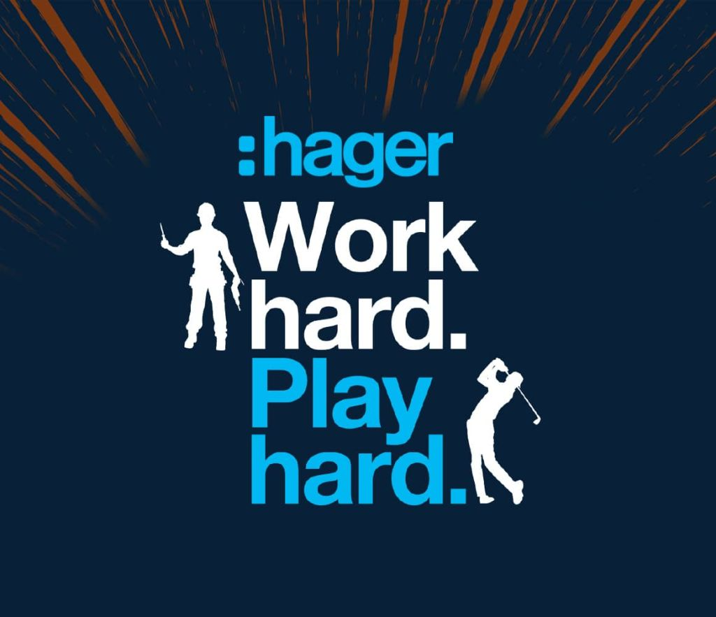 Hager work hard, play hard promotion