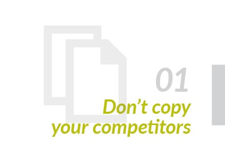 Don't copy competitors