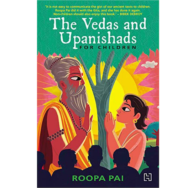 The Vedas and the Upanishads