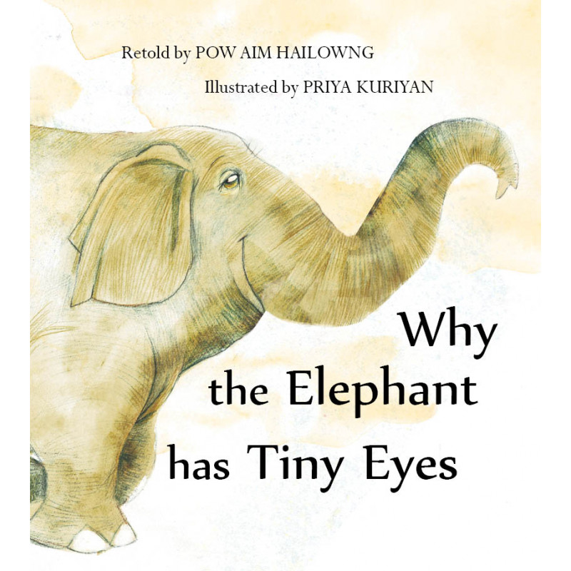 Why The Elephant Has Tiny Eyes