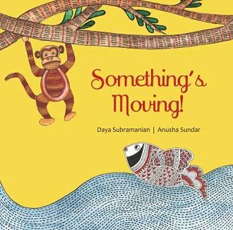 Something's Moving