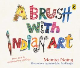 A Brush With Indian Art - From Cave to Contemporary Paintings