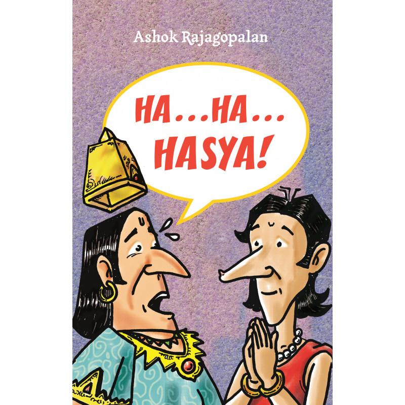 Ha… Ha… Hasya!