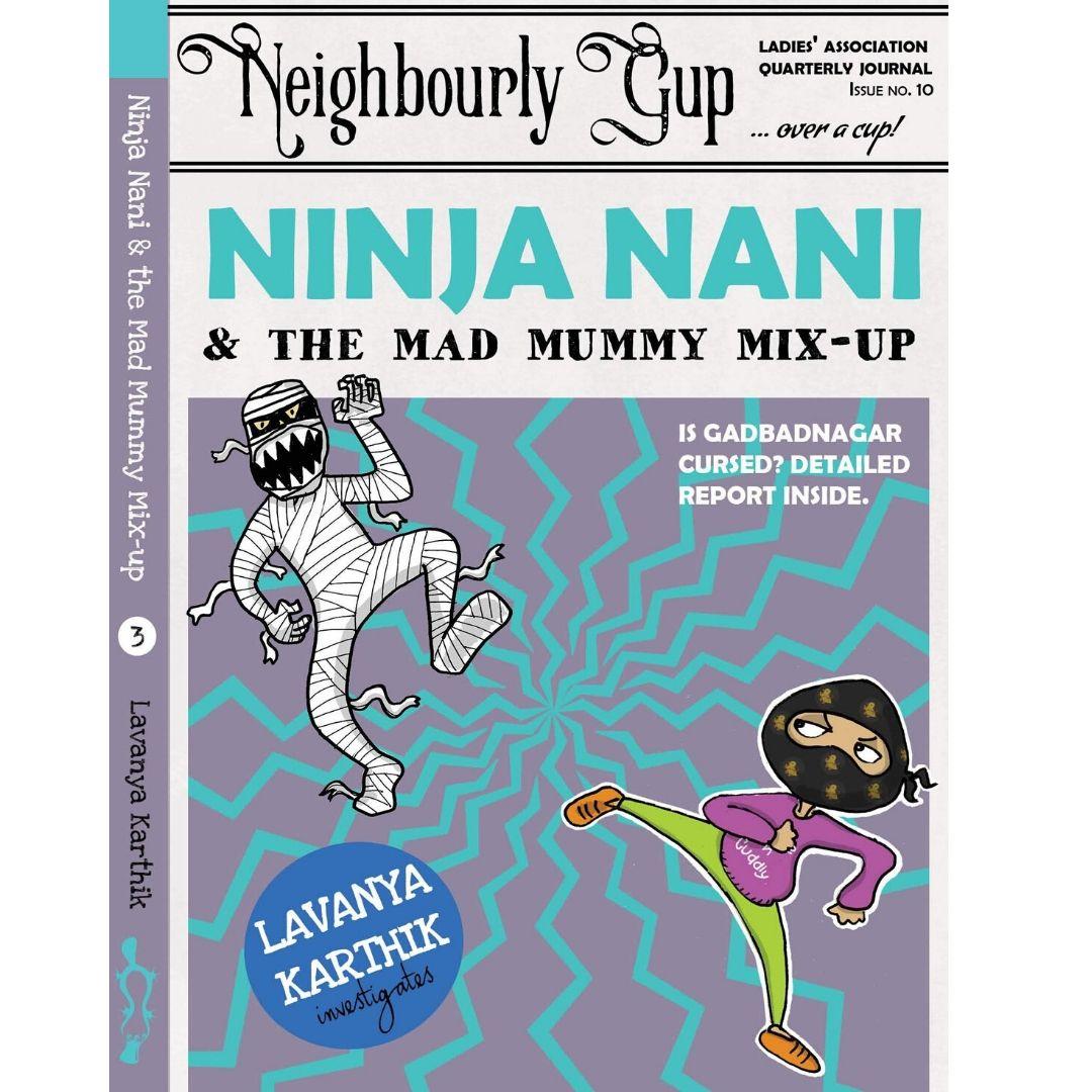 Ninja Nani & the Mad Mummy Mix-up!