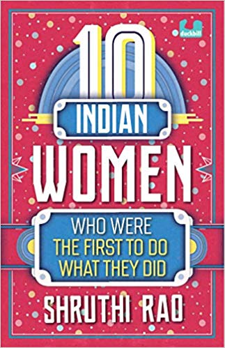 10 Indian Women Who Were the First to Do What They Did
