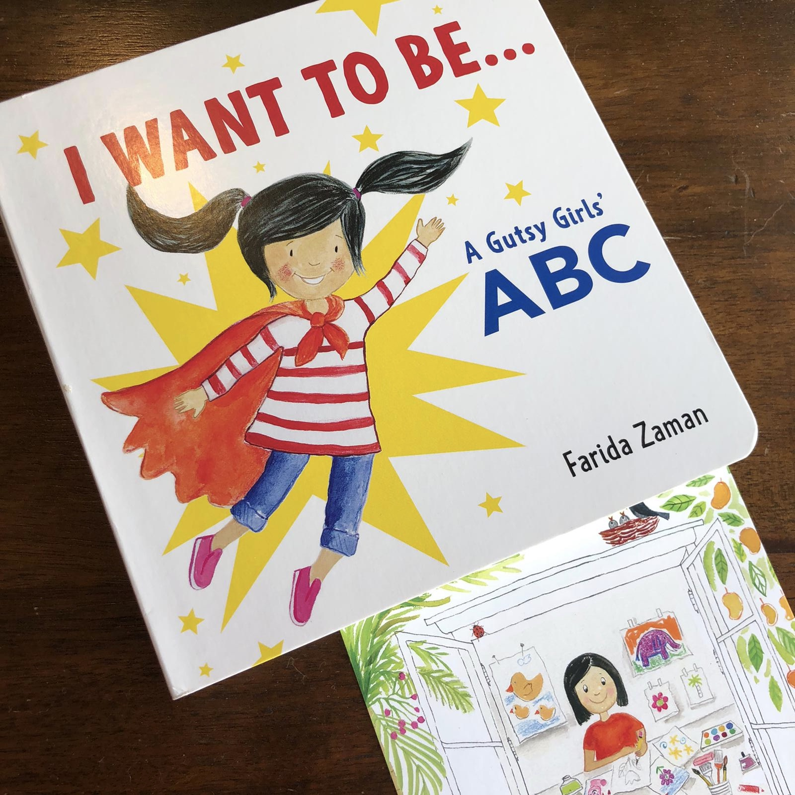 I WANT TO BE...: A GUTSY GIRLS' ABC