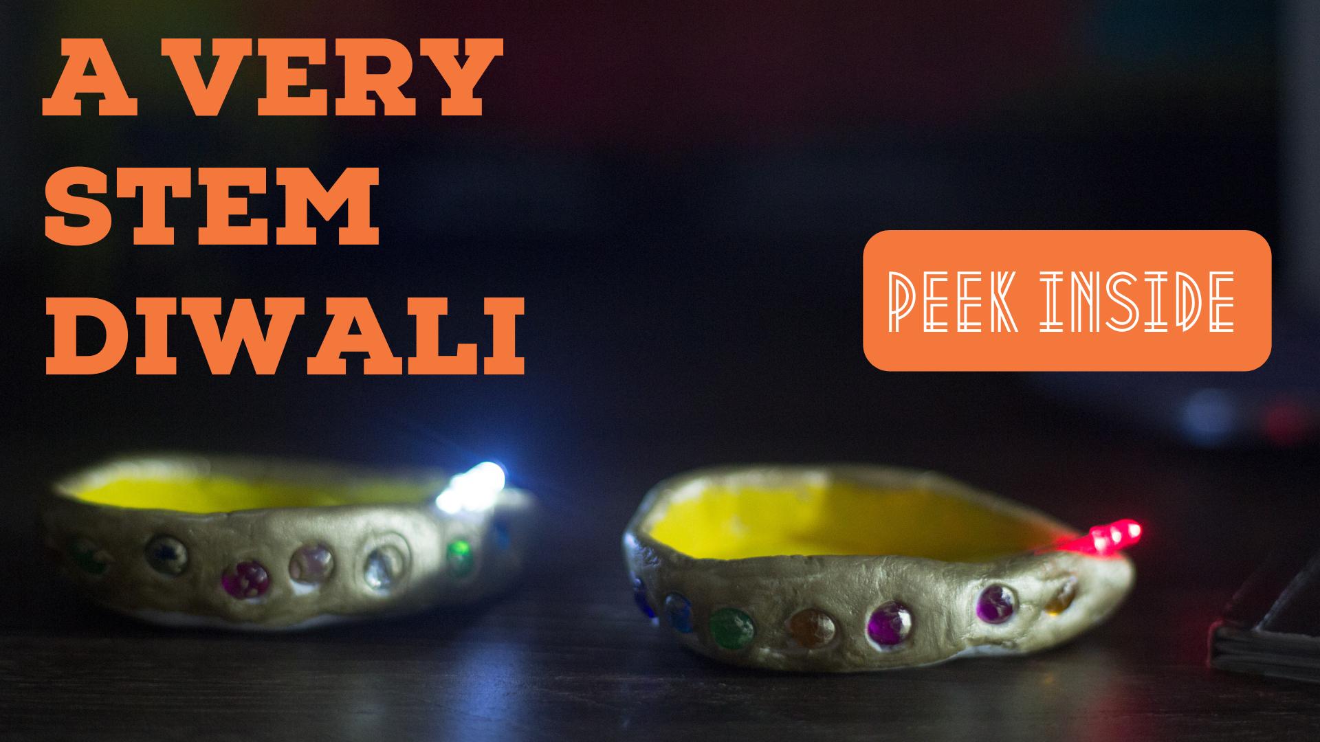 STEM For Diwali