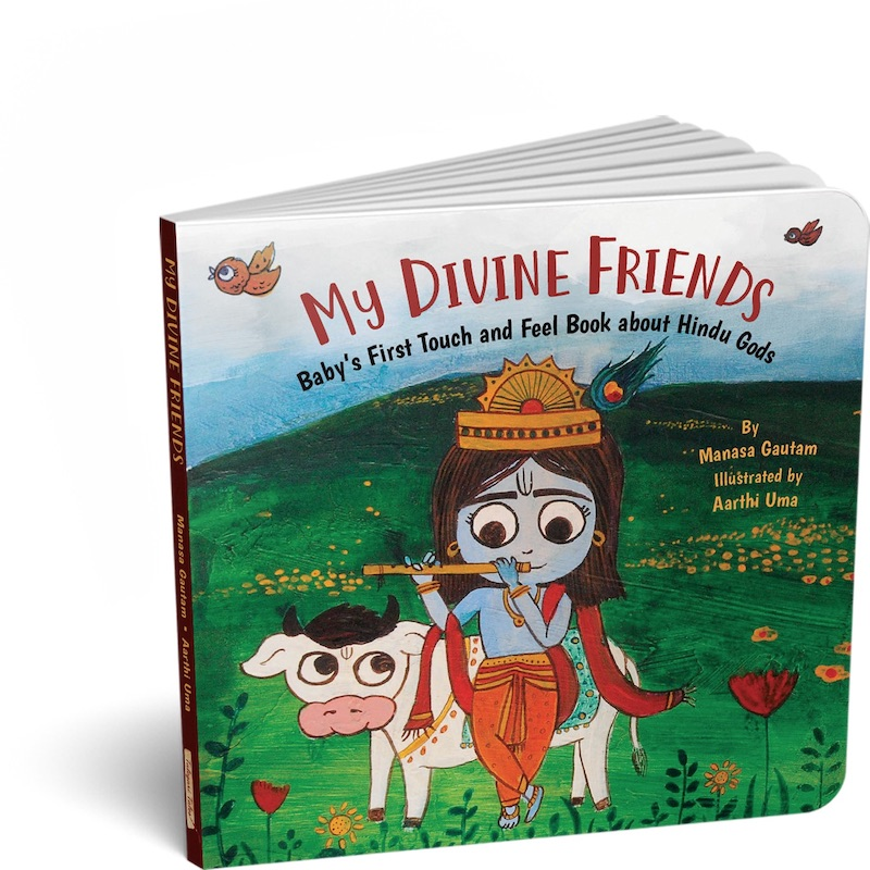 My Divine Friends - Baby's First Touch and Feel Book about Hindu Gods