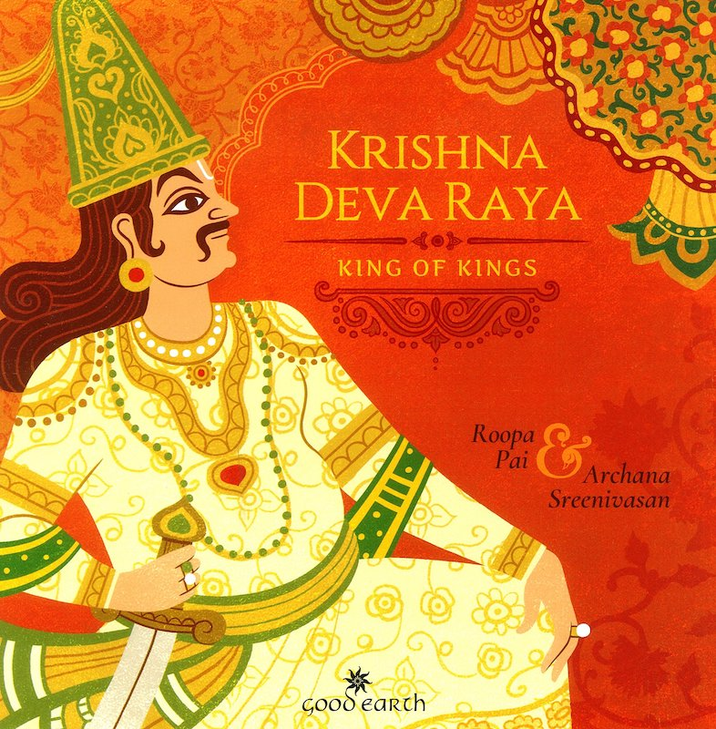 Krishna Deva Raya: King of Kings