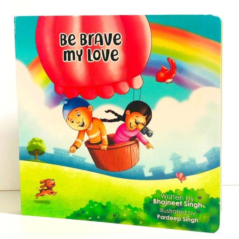 Be Brave My Love