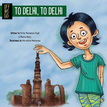 Off We Go - To Delhi To Delhi
