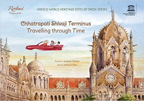 Chhatrapati Shivaji Terminus -Travelling through Time